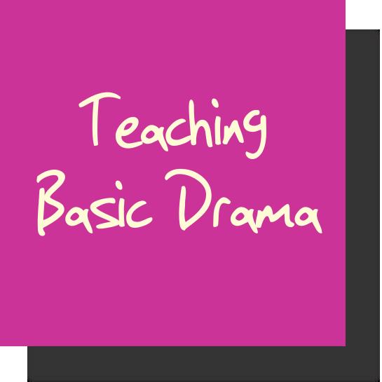 Teaching Basic Drama Lessons