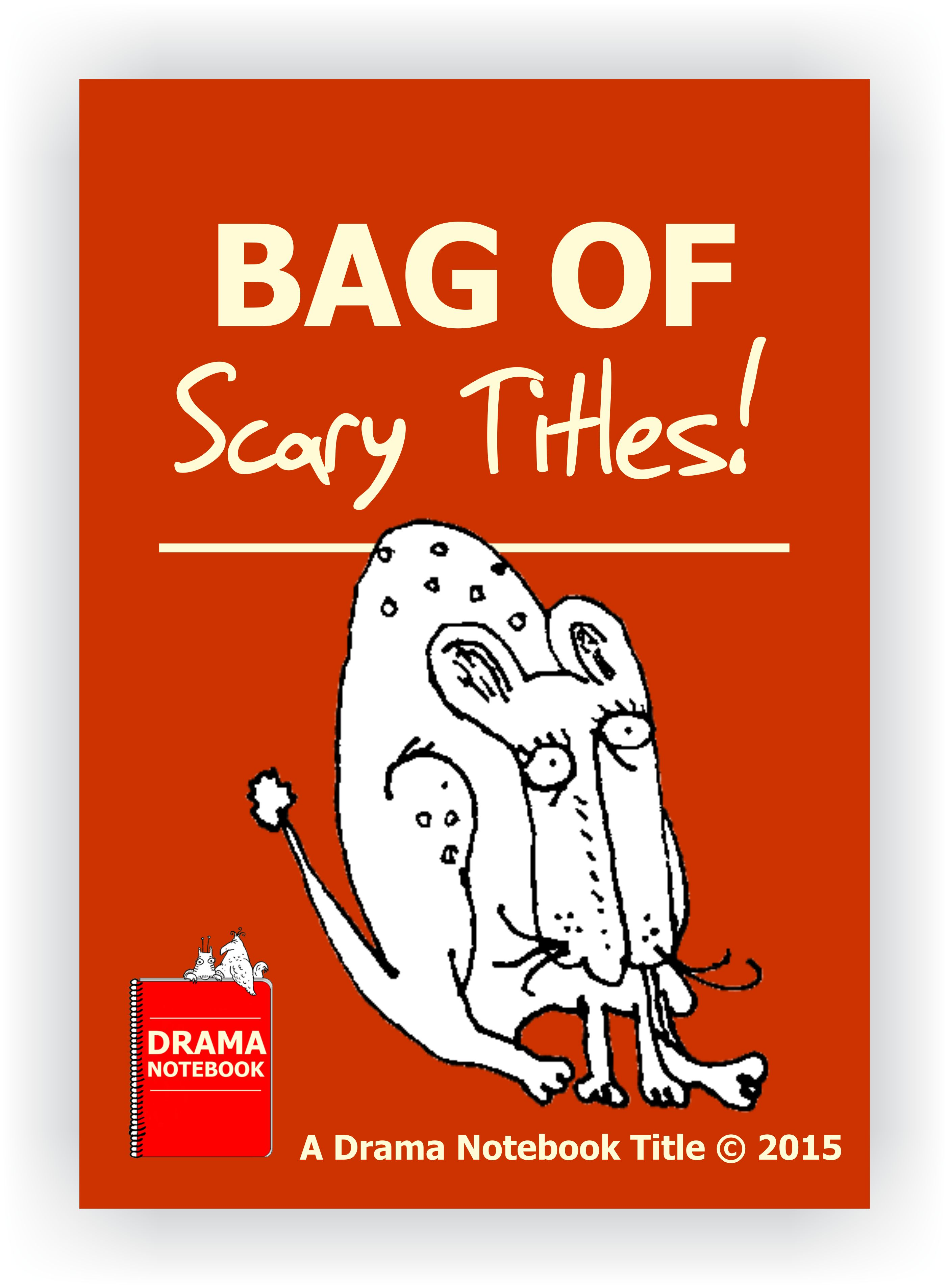 Drama Lesson Plans for Schools-Bag of Scary Titles