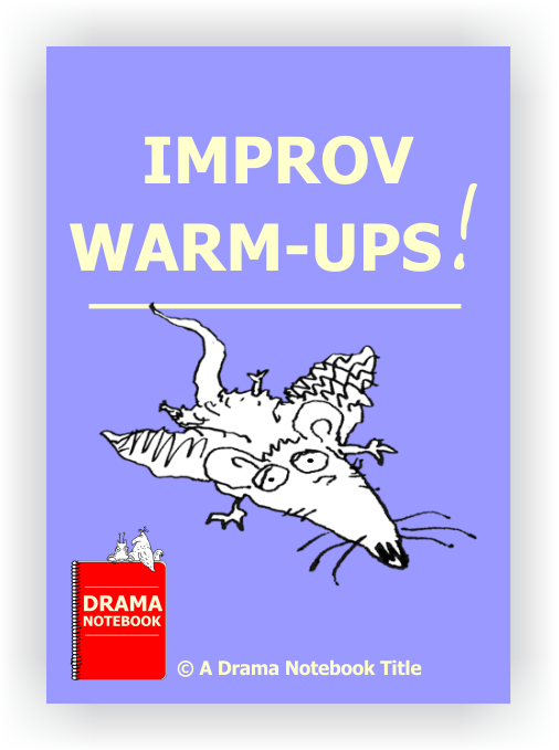 Improv Warm-ups for Drama Class