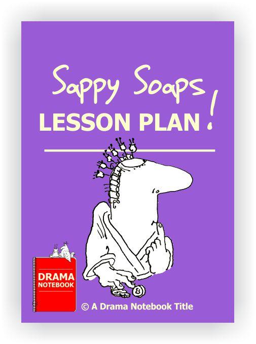 Drama Lesson Plan for Schools-Soap Opera