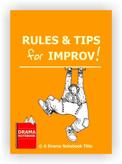 Rules and Tips for Improv in Drama Class