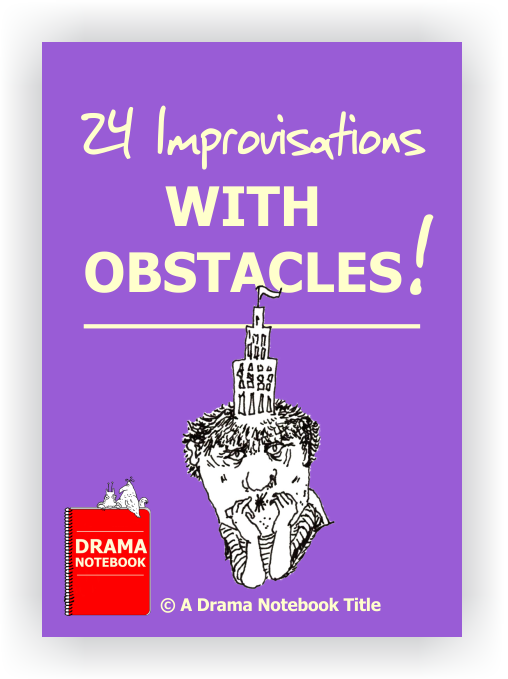 Drama Lesson Plan-24 Improvisations with Obstacles