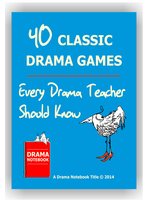 Classic Drama Games for Teachers-Drama Lesson Plan for Schools