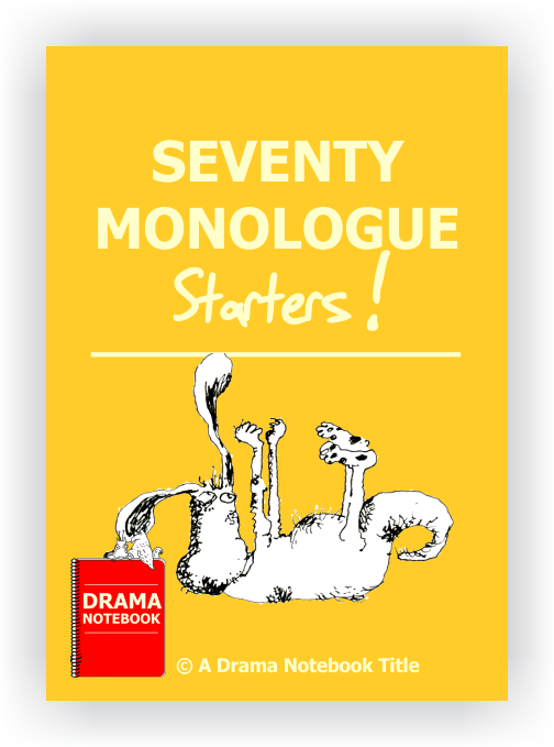 Monologue Starters-Drama Lesson Plan for Schools