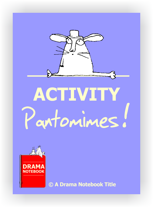 Activity Pantomimes for Drama Class-Drama Lesson Plan for Schools