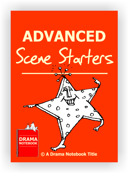 Advanced Scene Starters for Drama Class-Drama Lesson Plan for Schools