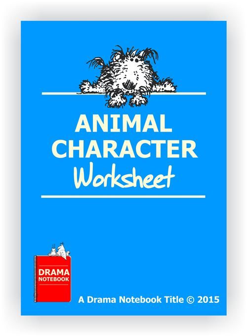 Drama Lesson Plan for Schools-Animal Character Worksheet