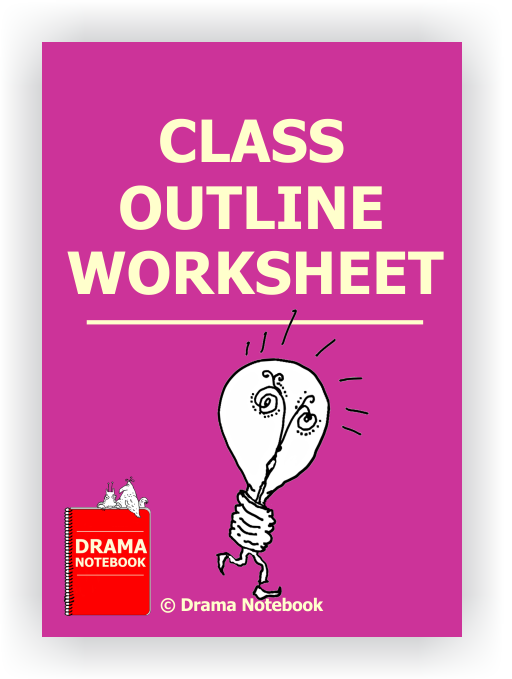 Drama Class Outline Worksheet