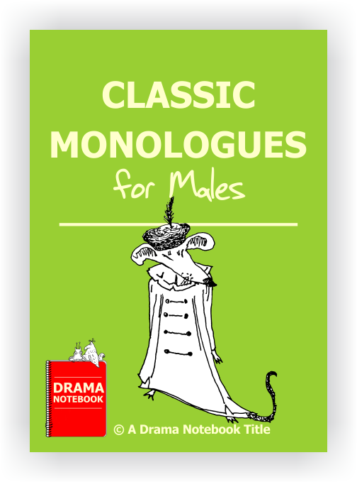 Classic Monologues for Boys-Drama Lesson Plan for Schools-
