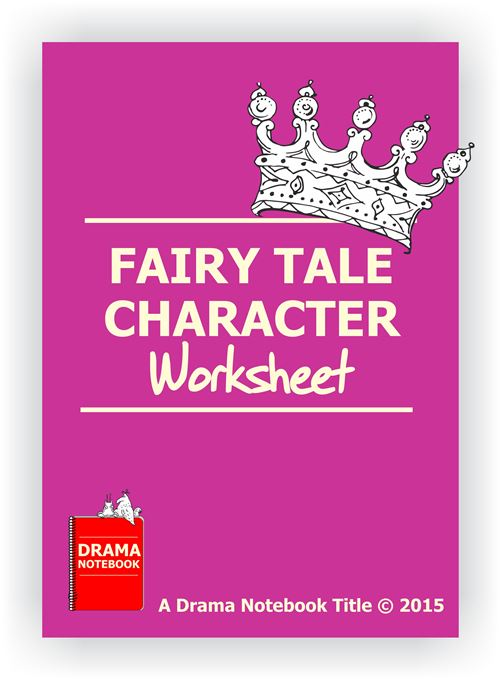 Drama Lesson Plan for Schools-Fairy Tale Character Worksheet