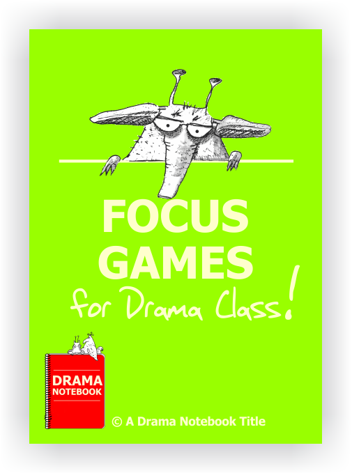 Focus Games for Drama Class