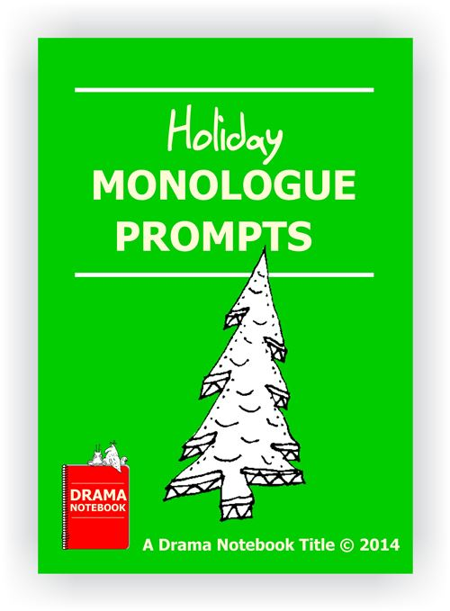 Holiday Monologue Prompts