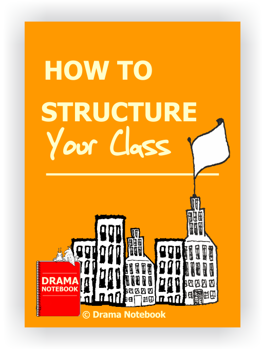 How to Structure Your Drama Class