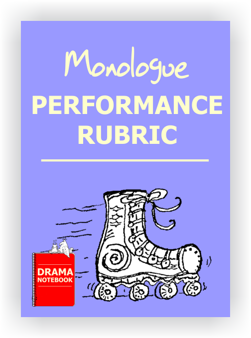Monologue Performance Rubric for Drama Class