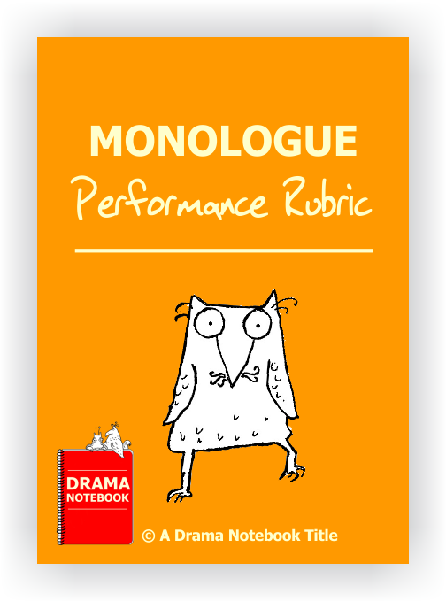 Monologue Performance Rubric-Drama Lesson Plan for Schools-