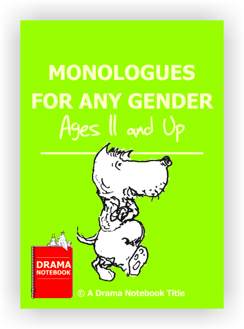 Monologues for Teens-Drama Lesson Plan for Schools