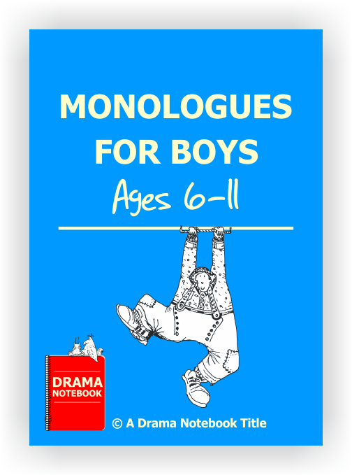 Monologues for Elementary Boys-Drama Lesson Plan for Schools