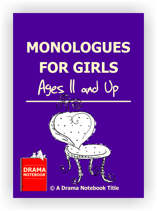 Monologues for Girls-Drama Lesson Plan for Schools