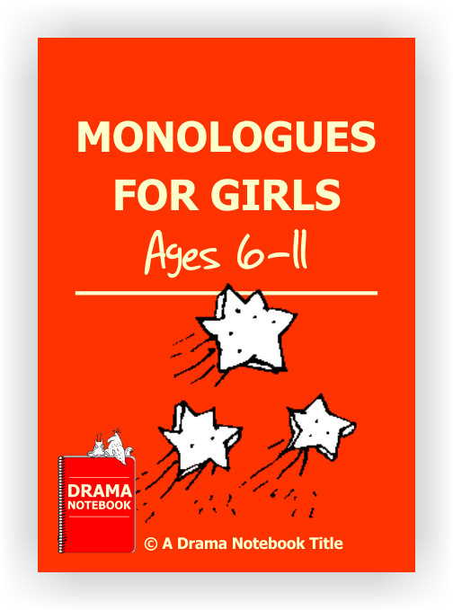 Monologues for Elementary Girls-Drama Lesson Plan for Schools