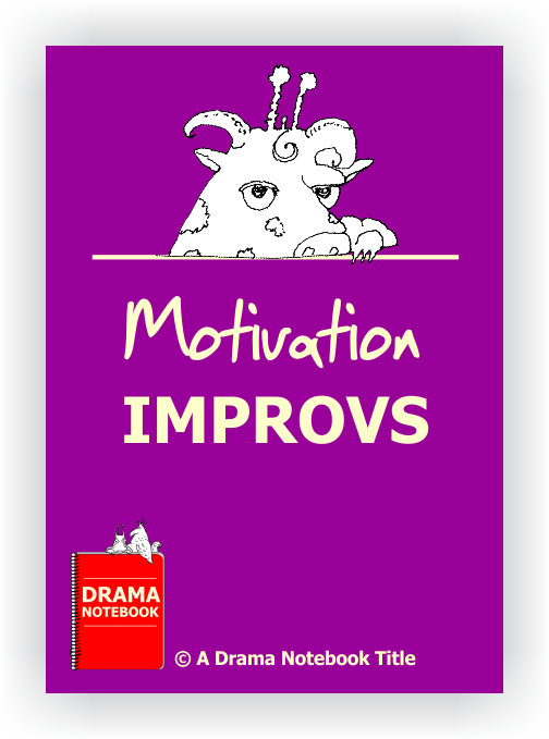 Drama Lesson Plan for Schools-Motivation Improvs