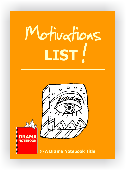 Drama Lesson Plan-Motivations List