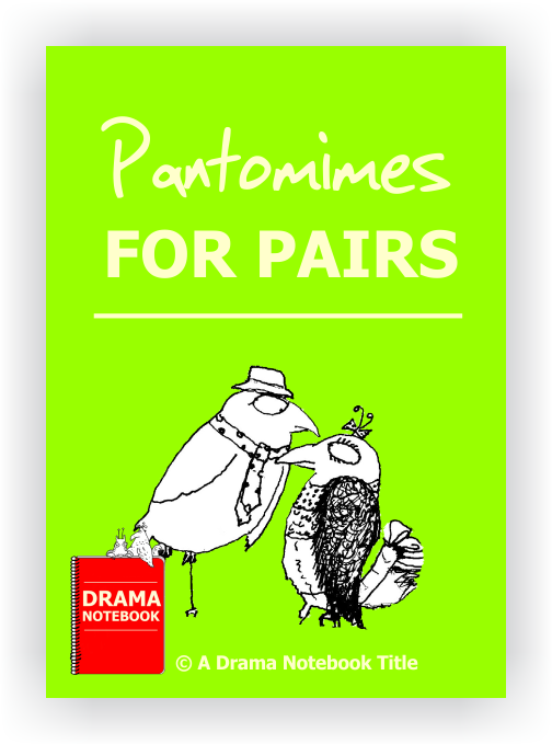 Pantomimes for Pairs for Drama Class-Drama Lesson Plan for Schools-