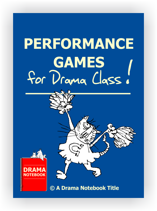 Performance Games for Drama Class