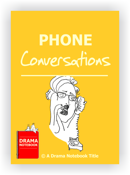 Drama Lesson Plan for Schools-Phone Conversations Drama Activity