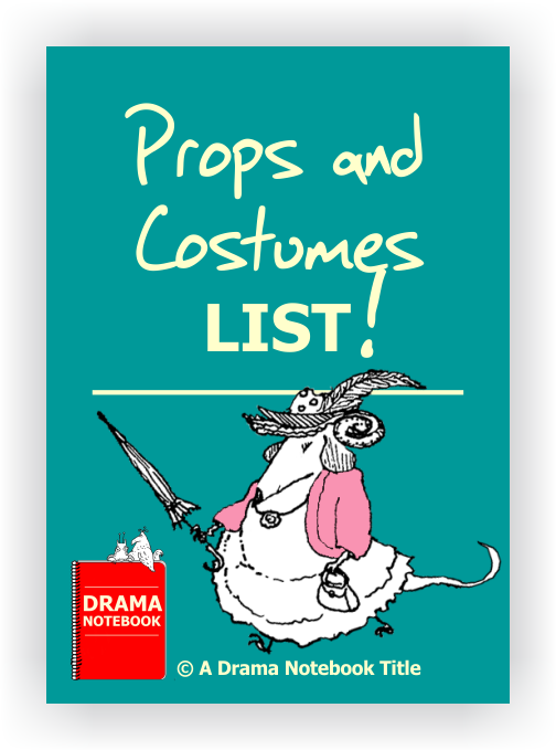 Drama Lesson Plan-Props and Costumes List