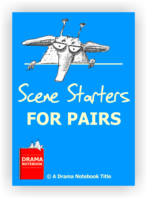 Scene Starters for Pairs for Drama Class-Drama Lesson Plan for Schools