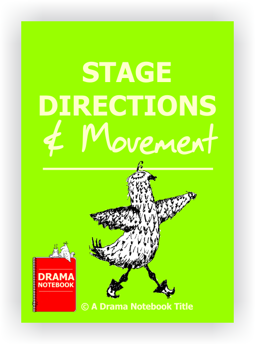 Drama Lesson Plan for Schools-Stage Directions
