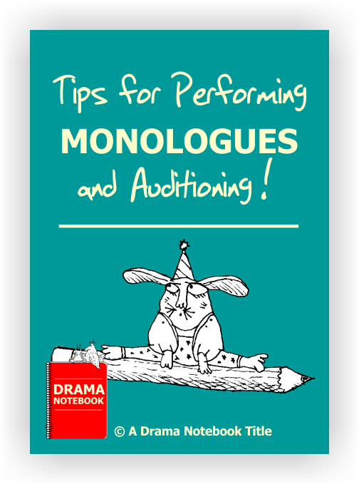 Tips for Performing Monologues-Drama Lesson Plan for Schools