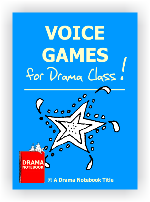 Voice Games for Drama Class