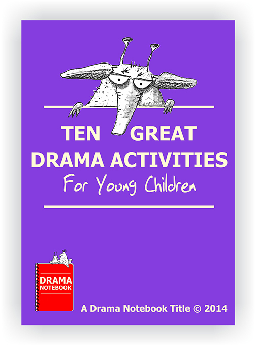 Drama Lesson Plan for Schools-Ten Activities for Young Children