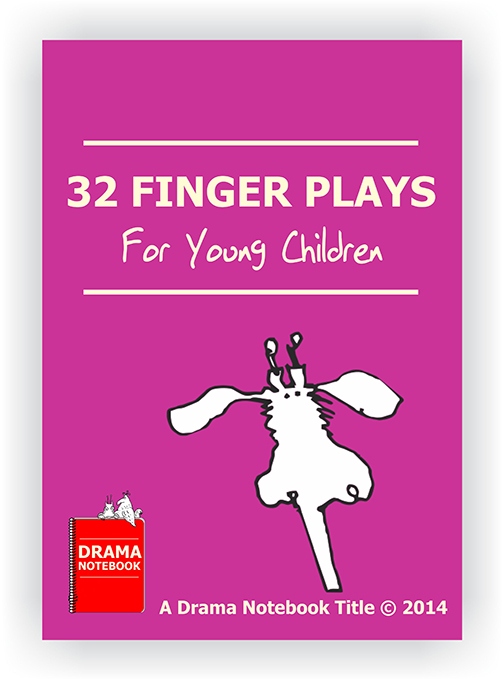 Drama Lesson Plan for Schools-32 Finger Plays