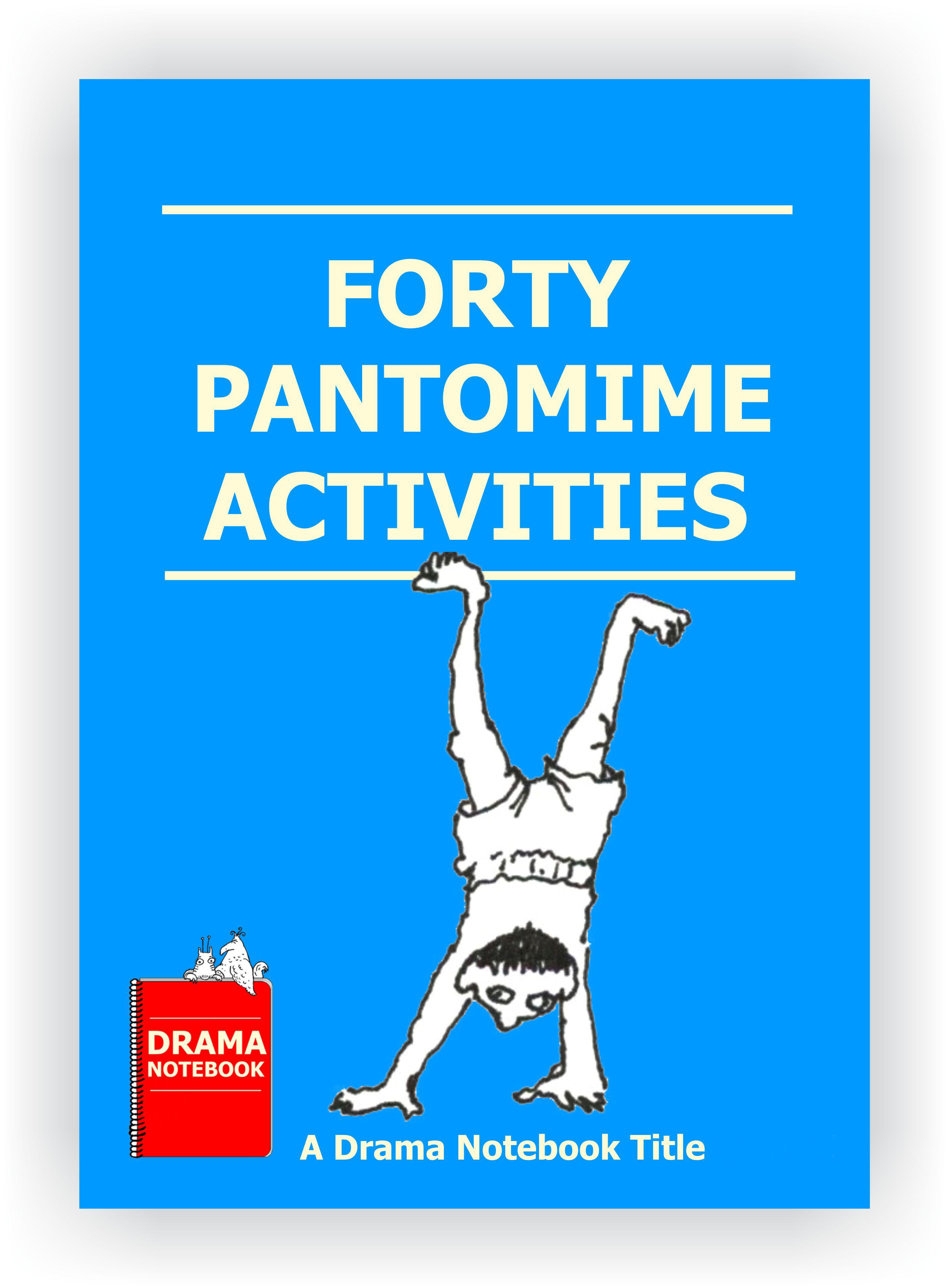 Pantomime Activities for Drama Class