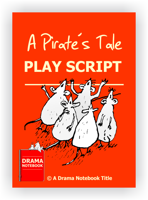 A Pirate's Tale Play Scripts for Schools