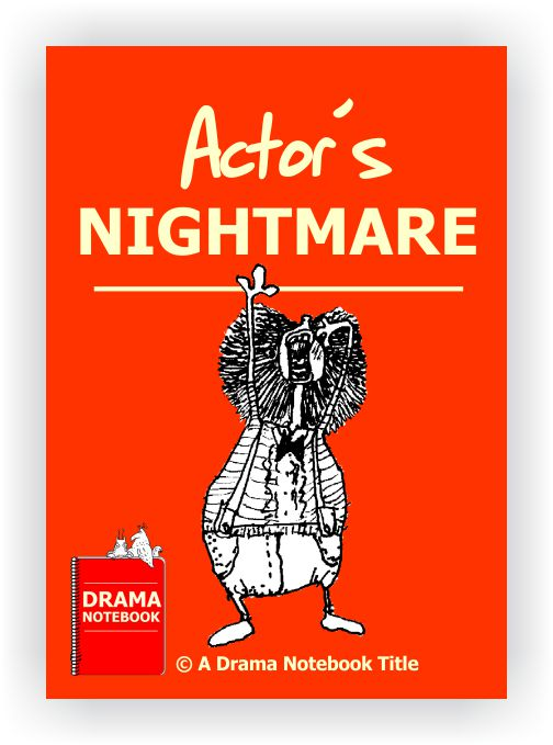 Drama Lesson Plan for Schools-Actor's Nightmare Drama Activity