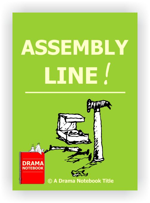 Drama Lesson Plan for Schools-Assembly Line Drama Activity