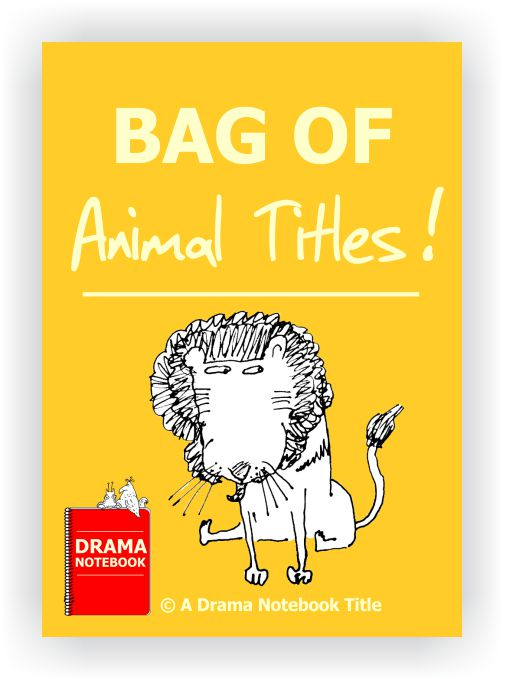 Animal Drama Lesson Plan for Schools-Bag of Animal Titles