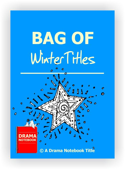 Drama Lesson Plan for Schools-Bag of Winter Titles Drama Activity