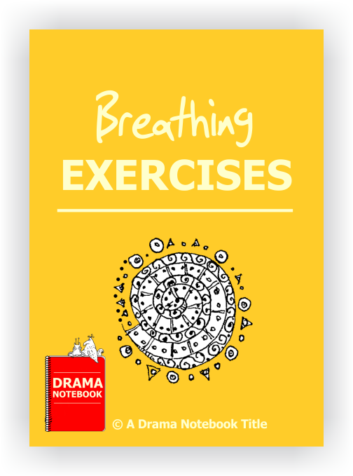 Drama Lesson Plan for Schools-Breathing Exercises