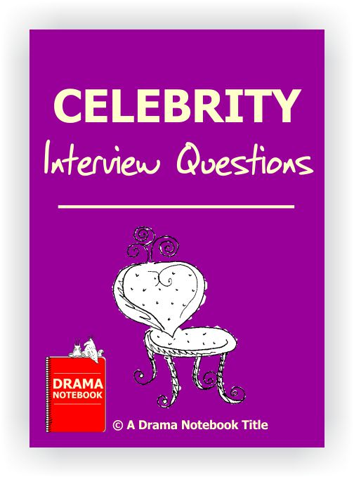 Celebrity Interview Questions
