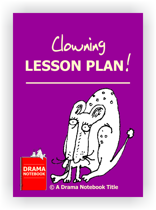 Clowning Lesson Plan for Schools