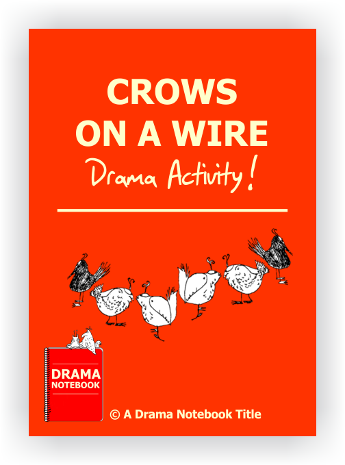 Royalty-free Play Script for Schools-Crows on a Wire