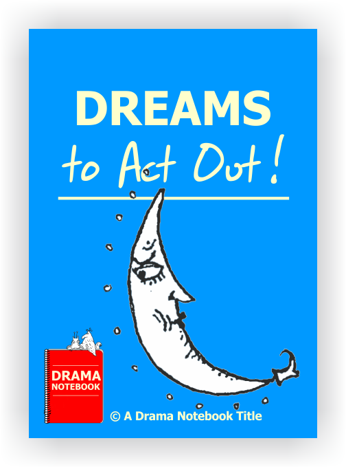 Royalty-free Play Script for Schools-Dreams to Act Out