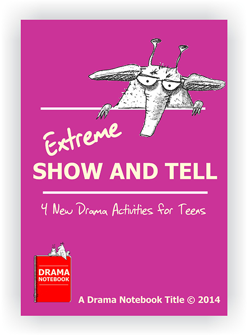 Drama Lesson Plan for Schools-Extreme Show and Tell