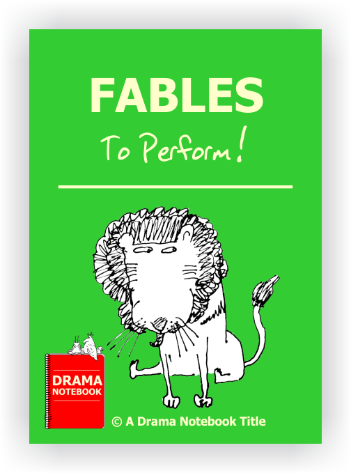 Fables to Perform Drama Lesson Plan for Schools-