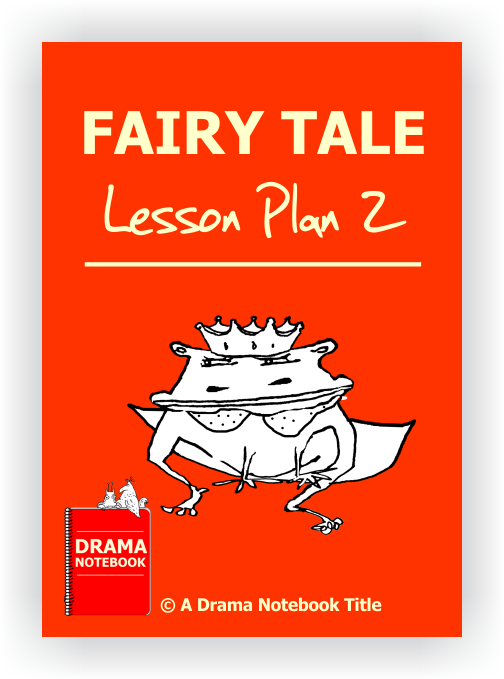 Fairy Tale Drama Lesson Plan for Schools
