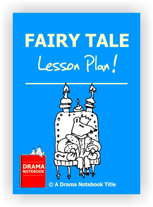 Fairy Tale Drama Lesson Plan for Schools